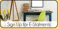 What's New – Sign Up for E-Statements